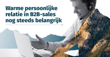 Warme persönliche Beziehung im B2B-Vertrieb immer noch wichtig